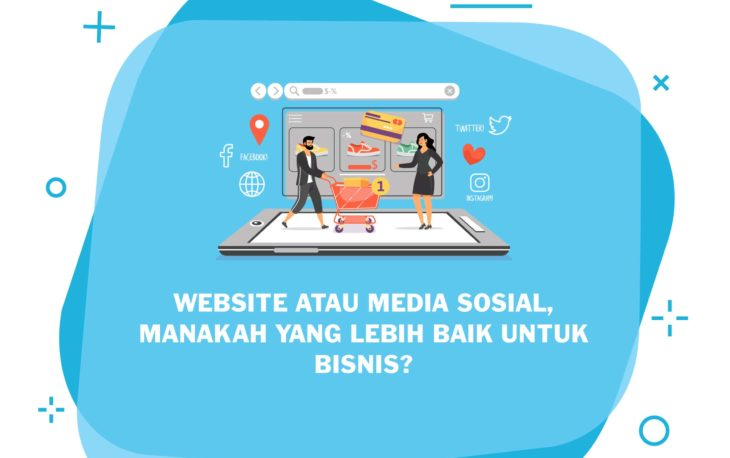 visualisasi website bisnis vs media sosial